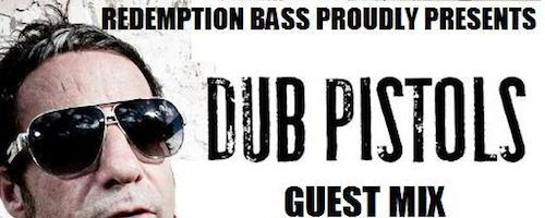 Dub Pistols Guest Mix on Redemption BASS show
